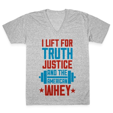 Truth, Justice, And The American Whey V-Neck Tee Shirt
