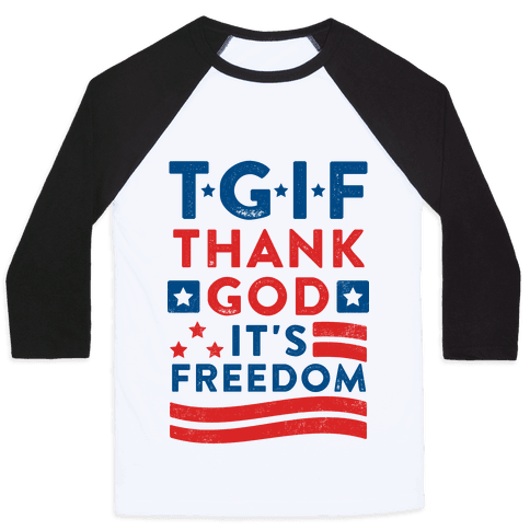 TGIF - Thank God It's Freedom (Patriotic Tank) Baseball Tee