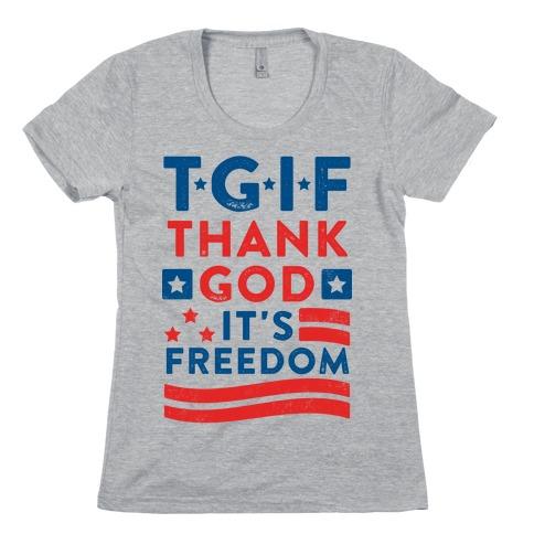 TGIF - Thank God It's Freedom (Patriotic Tank) Womens T-Shirt
