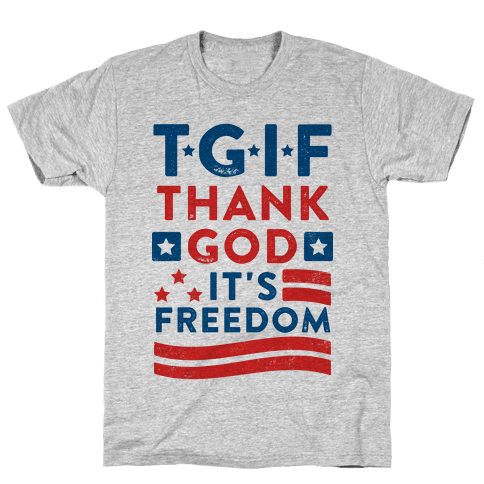 TGIF - Thank God It's Freedom (Patriotic Tank) Mens T-Shirt