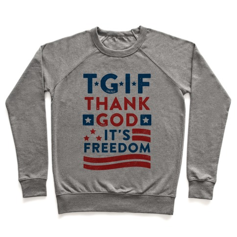 TGIF - Thank God It's Freedom (Patriotic Tank) Pullover