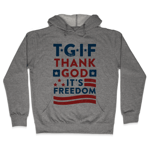 TGIF - Thank God It's Freedom (Patriotic Tank) Hooded Sweatshirt