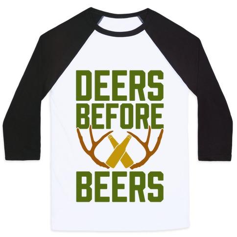 Deers Before Beers Baseball Tee