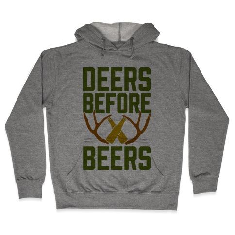 Deers Before Beers Hooded Sweatshirt