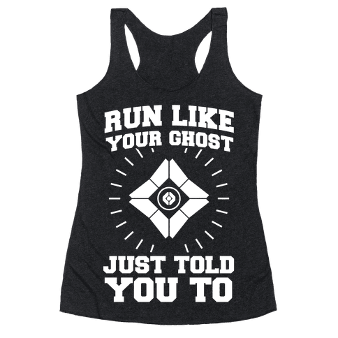Run Like Your Ghost Just Told You to