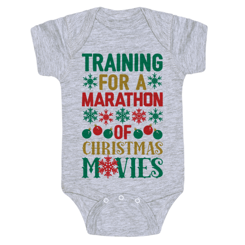 Training For A Marathon (Of Christmas Movies) Baby Onesy