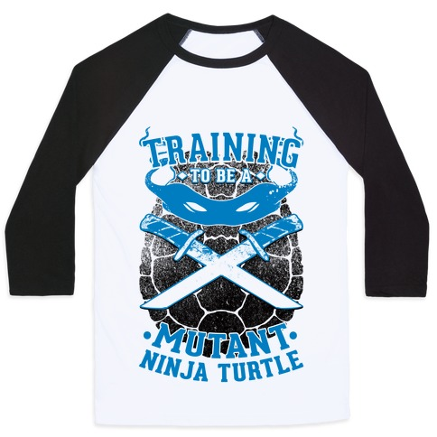 Training To Be A Mutant Ninja Turtle Baseball Tee