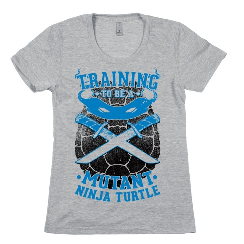 Training To Be A Mutant Ninja Turtle Womens T-Shirt