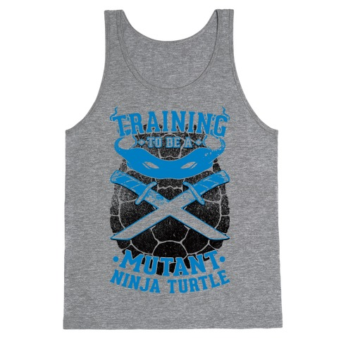 Training To Be A Mutant Ninja Turtle Tank Top