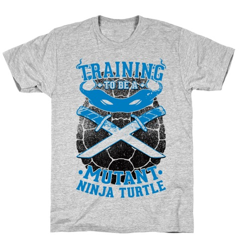 Training To Be A Mutant Ninja Turtle T-Shirt