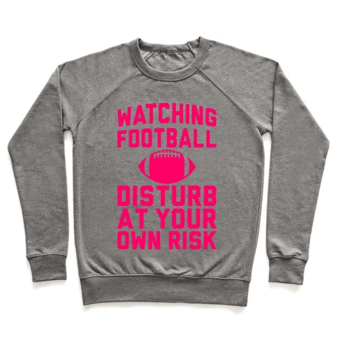 Watching Football Pullover