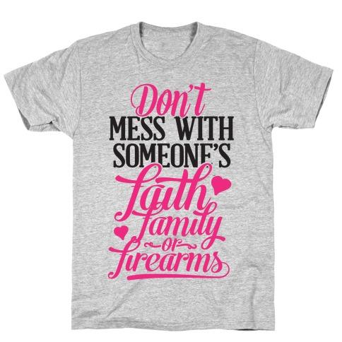 Faith, Family, Firearms (Political) T-Shirt