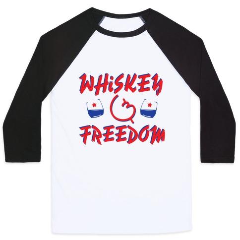 Whiskey And Freedom Baseball Tee