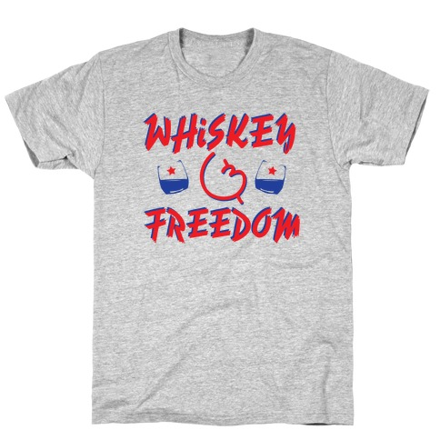 Whiskey And Freedom T-Shirt