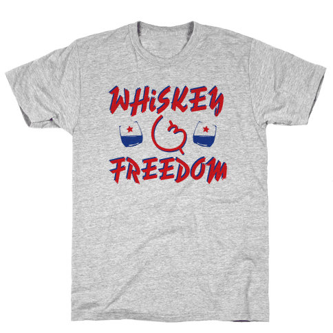 Whiskey And Freedom Mens T-Shirt