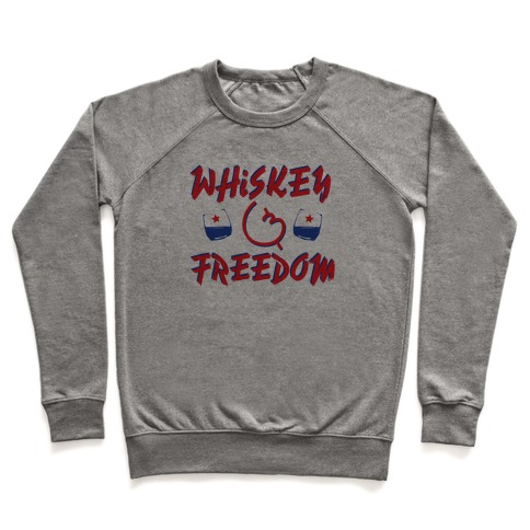 Whiskey And Freedom Pullover