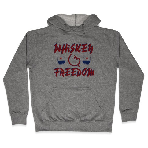 Whiskey And Freedom Hooded Sweatshirt
