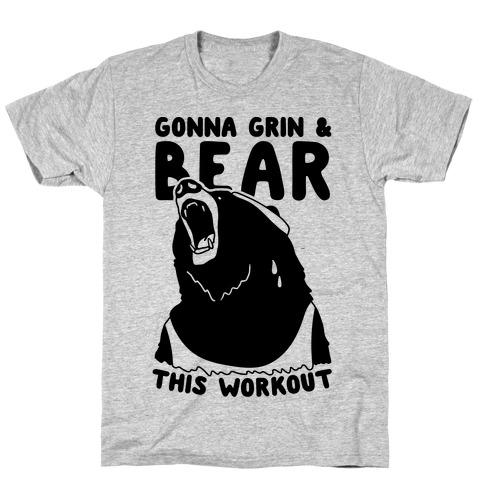 Gonna Grin & Bear This Workout Mens/Unisex T-Shirt
