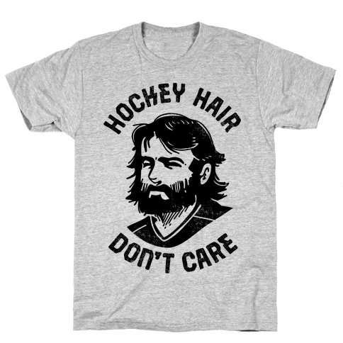 Hockey Hair Don't Care Mens/Unisex T-Shirt