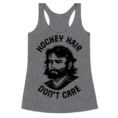 Hockey Hair Don't Care Racerback Tank Top