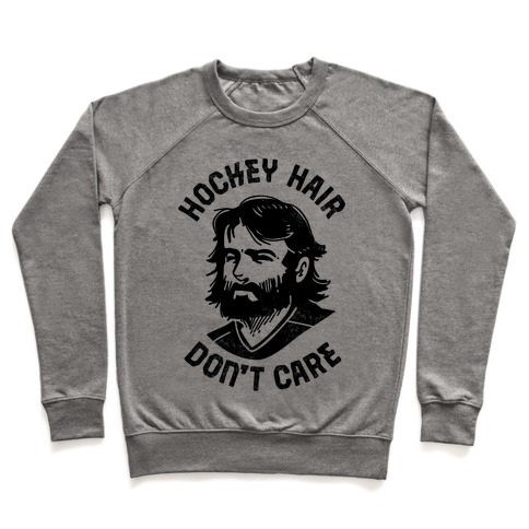 Hockey Hair Don't Care Pullover
