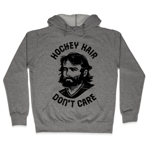 Hockey Hair Don't Care Hooded Sweatshirt