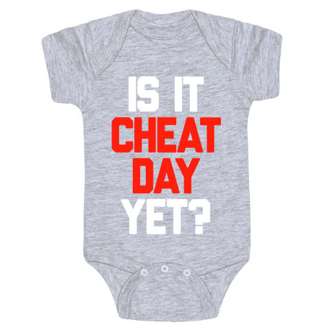 Is It Cheat Day Yet? Baby Onesy