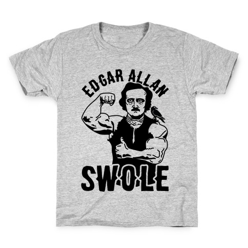 Edgar Allan Swole Kids T-Shirt
