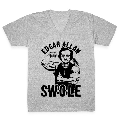 Edgar Allan Swole V-Neck Tee Shirt