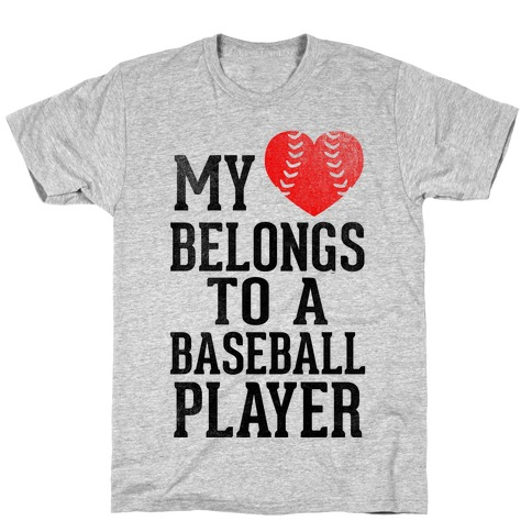 My Heart Belongs To A Baseball Player (Red Heart) T-Shirt