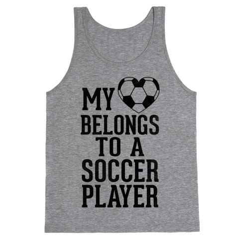 My Heart Belongs to A Soccer Player (Baseball Tee) Tank Top