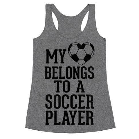 My Heart Belongs to A Soccer Player (Baseball Tee) Racerback Tank Top