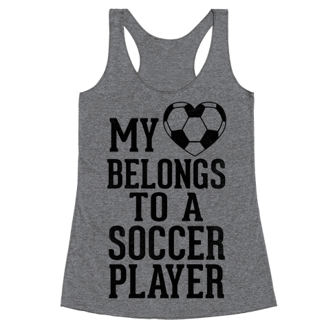 My Heart Belongs to A Soccer Player (Baseball Tee) Racerback Tank Top