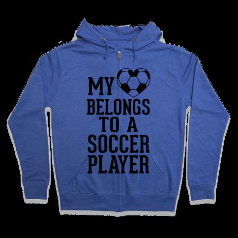 My Heart Belongs to A Soccer Player (Baseball Tee) Zip Hoodie