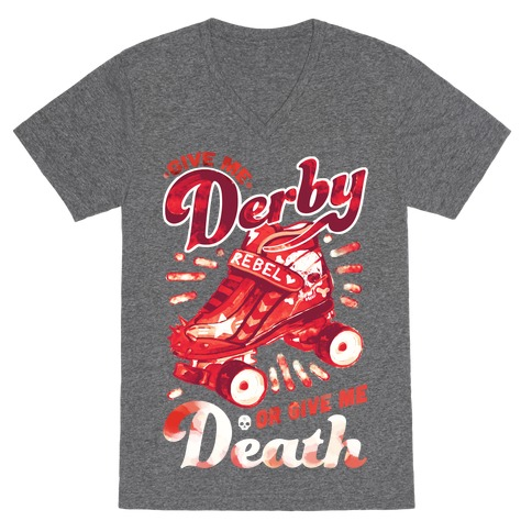 Give Me Derby Or Give Me Death V-Neck Tee Shirt