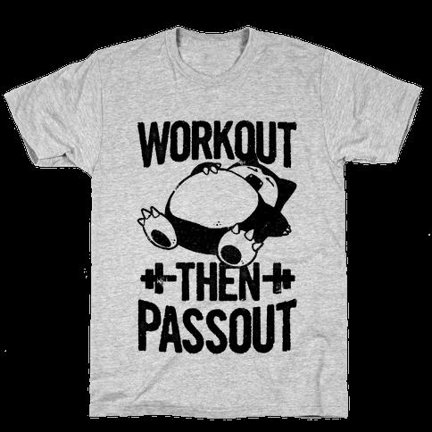 Workout then Passout (Snorlax) Mens T-Shirt
