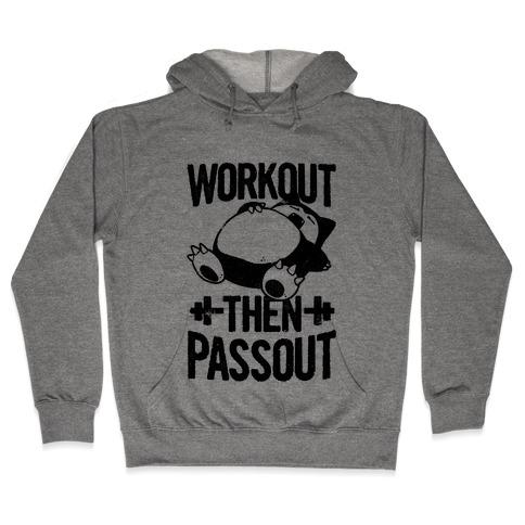 Workout then Passout (Snorlax) Hooded Sweatshirt