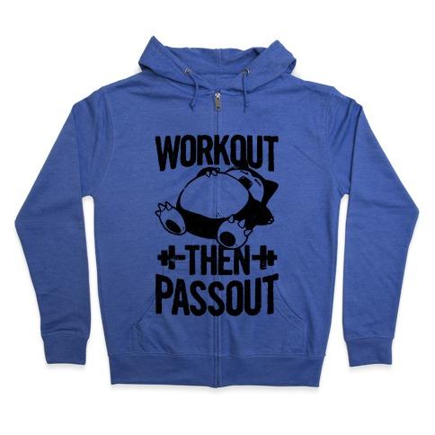 Workout then Passout (Snorlax) Zip Hoodie