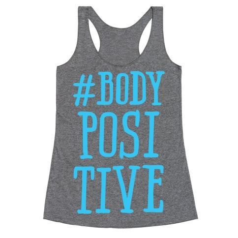 #Body Positive Racerback Tank Top