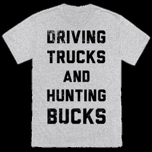 Driving Trucks and Hunting Bucks