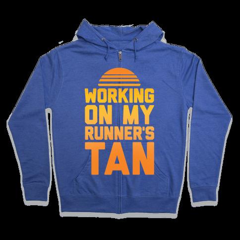 Working On My Runner's Tan Zip Hoodie