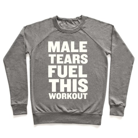 Male Tears Fuel This Workout Pullover