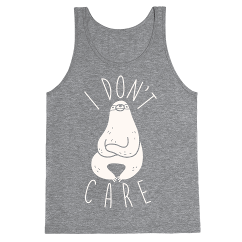 I Don't Care Sloth Tank Top