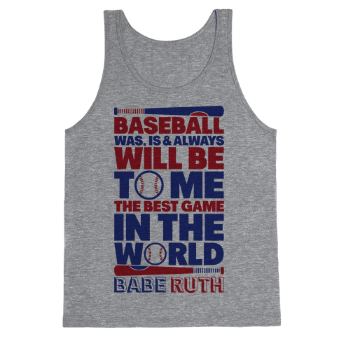 Babe Ruth - The Best Game In The World Tank Top