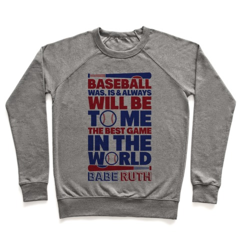 Babe Ruth - The Best Game In The World Pullover
