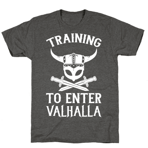 Training To Enter Valhalla