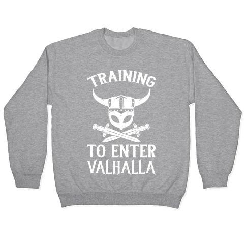 Training To Enter Valhalla Pullover