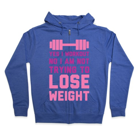 Yes I Workout Zip Hoodie
