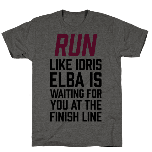 Run Like Idris Elba Is At The Finish Line