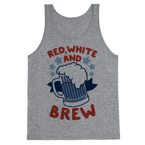 Red, White and Brew Tank Top